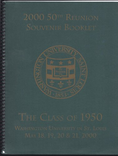 1999 50Th Reunion Souvenir Booklet; The Class Of