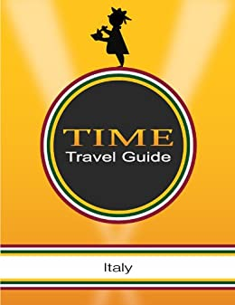 Italy - Time Travel Guides by [Shaw, James]