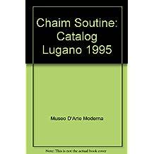 Chaim Soutine: Catalog Lugano 1995