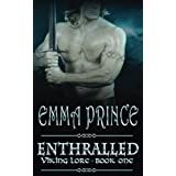 Enthralled: Viking Lore, Book 1