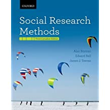 Social Research Methods Third Canadian Edition by Alan; Bell, Edward; Teevan, James J. Bryman (2012-12-23)