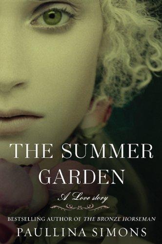 The Summer Garden: A Best-seller (The Bronze Horseman Trilogy Book 3)