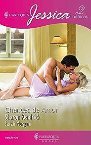 Chances de amor (Harlequin Jessica Livro 130)