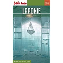 LAPONIE 2017/2018 Petit Futé (Country Guide) (French Edition)