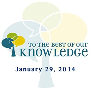 To the Best of Our Knowledge: Retirement Radio/TV Program