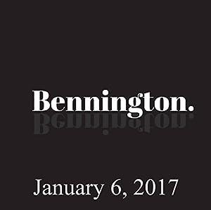 Bennington, Bert Kreischer, January 6, 2017 Radio/TV Program