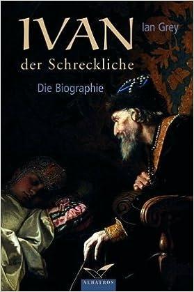 Ivan der Schreckliche (German Edition)