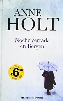 Noche cerrada en Bergen par Anne Holt