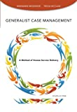 Generalist Case Management Workbook, Woodside, Marianne R. and McClam, Tricia, 1285173236