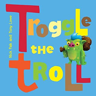 book cover of Troggle The Troll