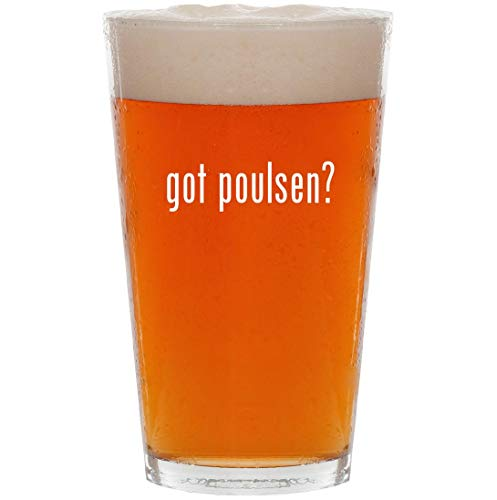 - got poulsen? - 16oz All Purpose Pint Beer Glass