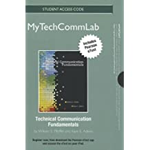 New MyTechCommLab with Pearson eText -- Standalone Access Card -- for Technical Communication Fundamentals