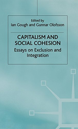 Capitalism and Social Cohesion: Essays on Exclusion and Integration