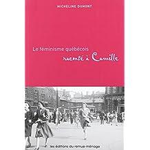 Féminisme québécois raconté à Camille