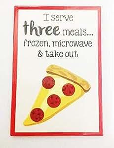 I Serve 3 Meals fun Fridge Magnet