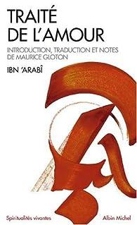 Traité de l'amour par  Ibn'Arabî