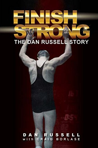Finish Strong: The Dan Russell Story by Dan Russell (2015-09-01) ()
