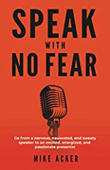 ONLY $8.99 paperback until Monday the 10th!       Do you HATE public speaking? Are you TERRIFIED to stand in front of people?        When you think of speaking, do you get nervous, anxious, even sweaty? You don't have to be afra...