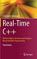 Real-Time C++: Efficient Object-Oriented and Template Microcontroller Programming, 3rd Edition Front Cover