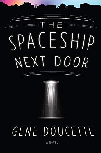 (The Spaceship Next Door)