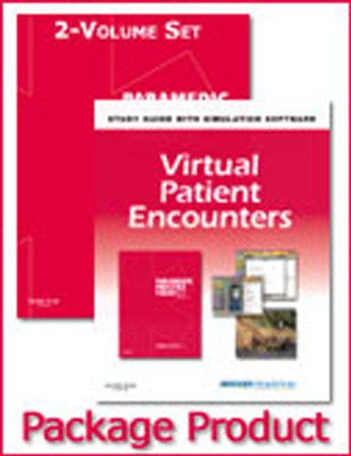 Paramedic Practice Today - 2-Volume Text, 2-Volume Workbook, and Virtual Patient Encounters Package: Above and Beyond
