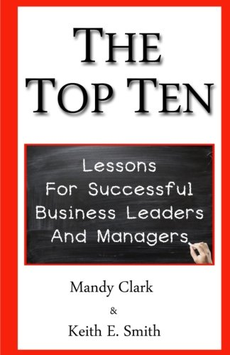 The Top Ten: Lessons for Successful Business Leaders and Managers pdf epub