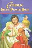 Catholic Child's Prayer Book, Thomas Donaghy, 0899420648