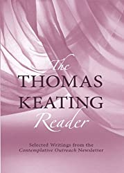 The Thomas Keating Reader (English Edition)