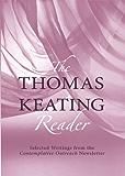 The Thomas Keating Reader