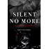 Silent No More: Romantic Suspense Duet, Book 1 (The Silent Series)