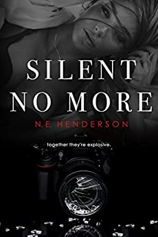 Silent No More: Romantic Suspense Duet, Book 1 (The Silent Series) by [Henderson, N. E.]