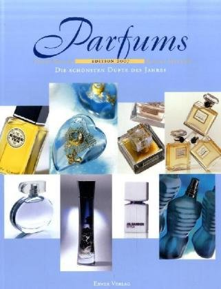 Edition Parfums 2007 - Hardcover