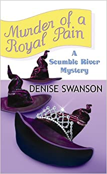Murder of a Royal Pain: A Scumble River Mystery (Center Point Premier Mystery (Large Print))
