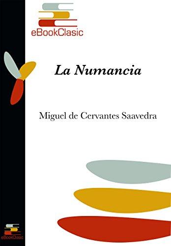 La Numancia (Anotado) por de Cervantes Saavedra, Miguel