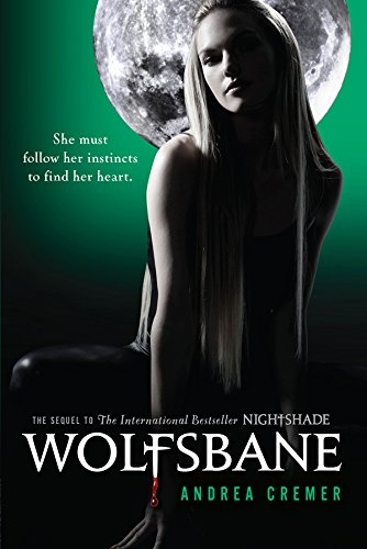 Wolfsbane: A Nightshade Novel Book 2 by [Cremer, Andrea]