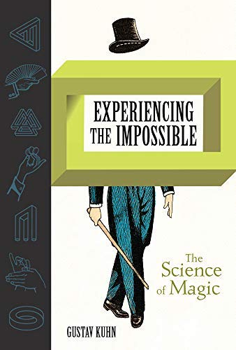 Pdf Entertainment Experiencing the Impossible: The Science of Magic (The MIT Press)