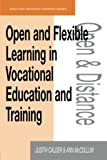 img - for Open and Flexible Learning in Vocational Education and Training (Open and Flexible Learning Series) book / textbook / text book