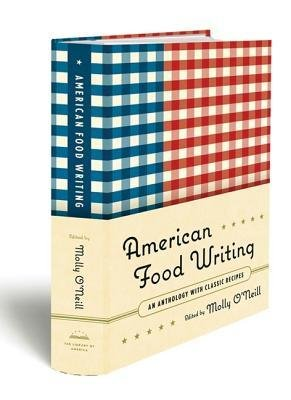 [(American Food Writing: An Anthology with Classic Recipes)] [Author: Molly O'Neill] published on (October, 2014) ebook