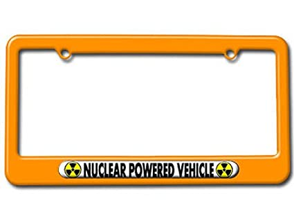 Radioactive Nuclear Powered License Plate Tag Frame