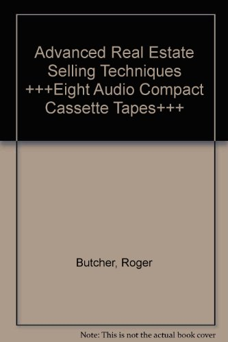 Advanced Real Estate Selling Techniques +++Eight Audio Compact Cassette Tapes+++ (Roger Butcher Real Estate compare prices)