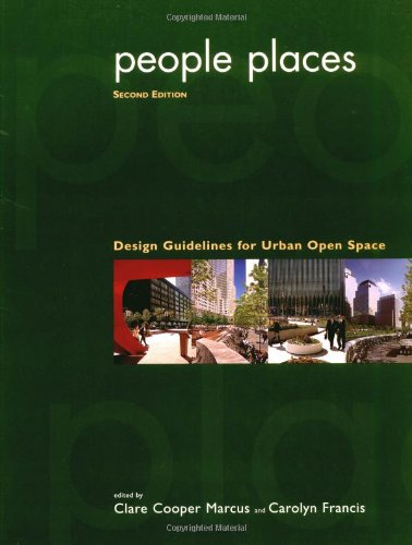 People Places: Design Guidlines for Urban Open Space, 2nd Edition