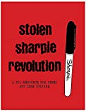 Image of Stolen Sharpie Revolution: a DIY Resource For Zines and Zine Culture