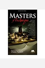 [(Masters of Technique: The Mongoose Anthology of Chess Fiction)] [Author: Howard Goldowsky] published on (June, 2010) Hardcover