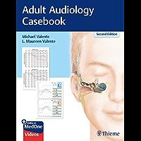 Adult Audiology Casebook
