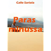Paras minussa (Finnish Edition)