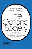 img - for The Optional Society: An Essay on Economic Choice and Bargains of Communication in an Affluent World by Folke Dovring (1971-01-01) book / textbook / text book