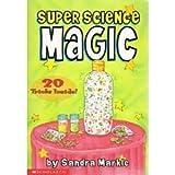 Magic, Sandra Markle, 0439281369