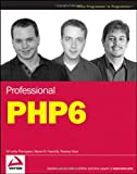 Professional PHP6, Ed Lecky-Thompson and Steven D. Nowicki, 0470395095