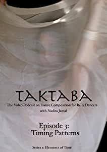 Taktaba Episode 3: Timing Patterns