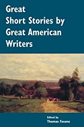 Great Short Stories by Great American Writers